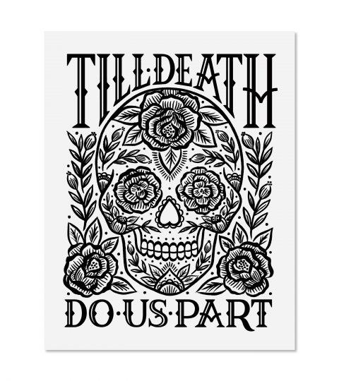 Till Death Print