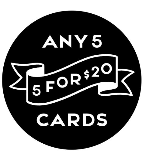 5 For $20 Greeting Cards